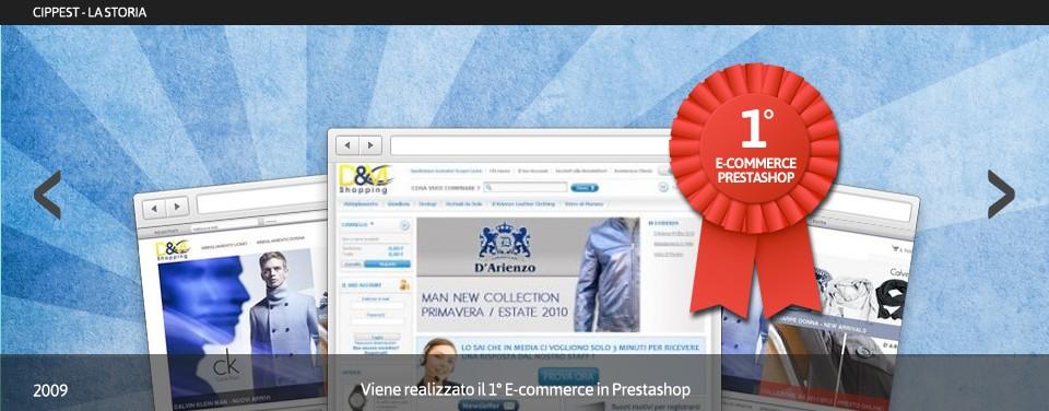 Nel 2009 Cippest.it realizza il primo E-commerce in Prestashop